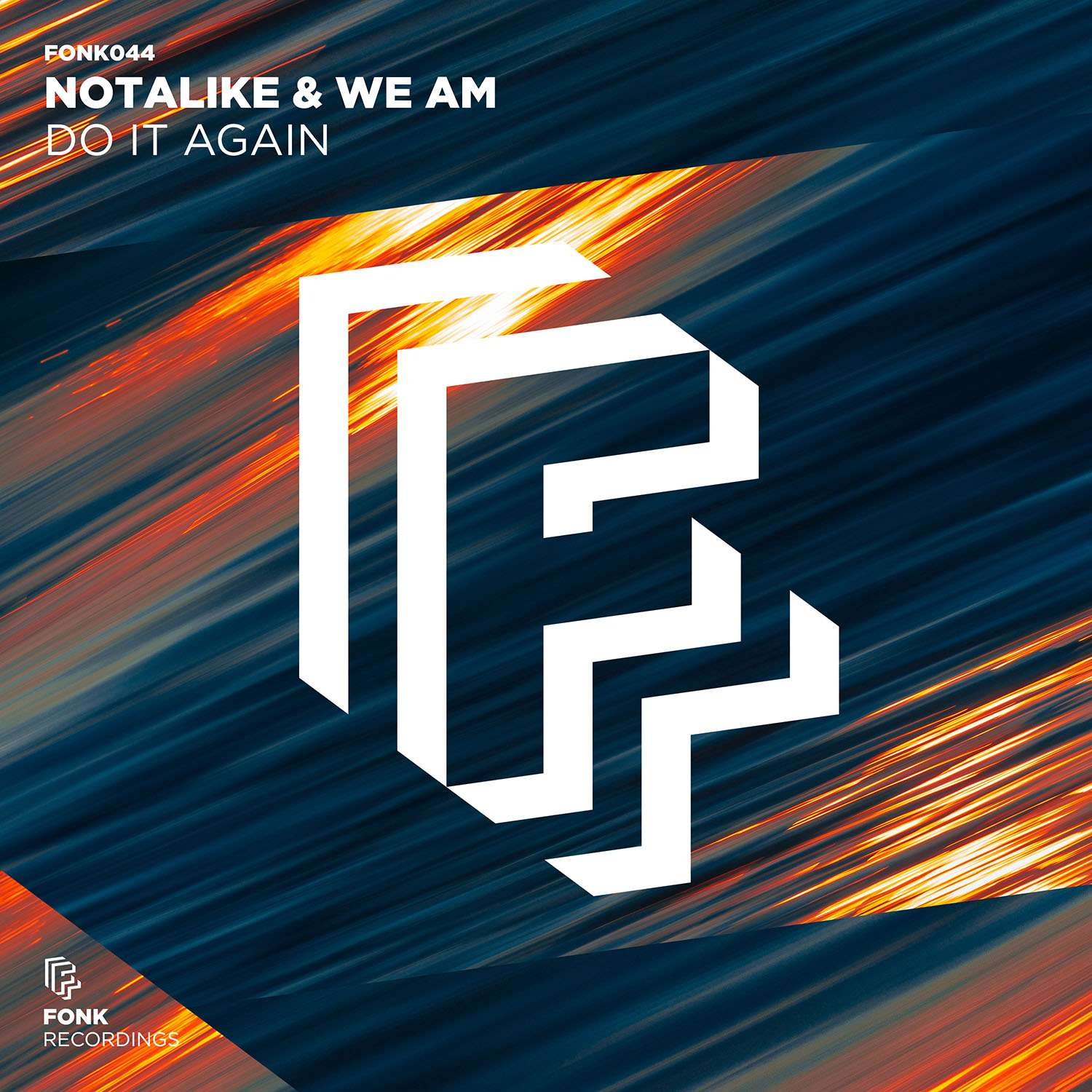 Notalike & We AM - Do It Again